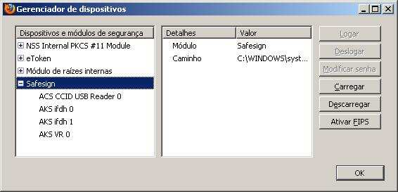 Dica: No Windows 7 basta digitar o nome do arquivo do módulo (aetpkss1.dll).