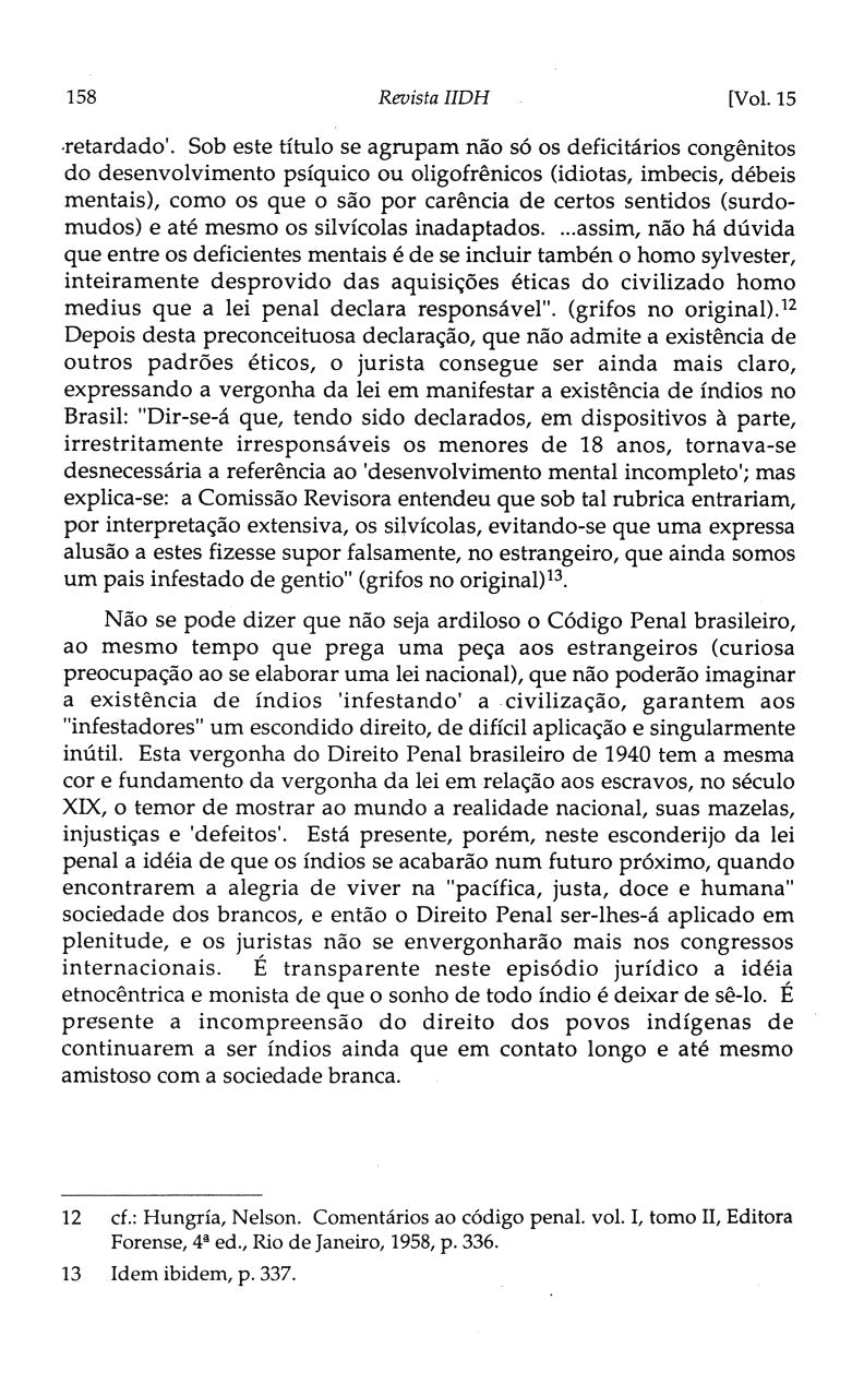 158 Revista IIDH [Vol. 15,retardado'.