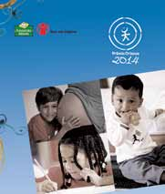 101 Protection Criança com Todos os Seus Direitos Program (Child with all their Rights Program) The second collection of publication of the Program was oriented towards the development of the Early