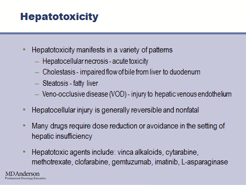 I ve provided a list of drugs that are typically hepatotoxic or hepatically-cleared agents. Some of them include vinca alkaloids, cytarabine, methotrexate, clofarabine, imatinib, and L-asparaginase.