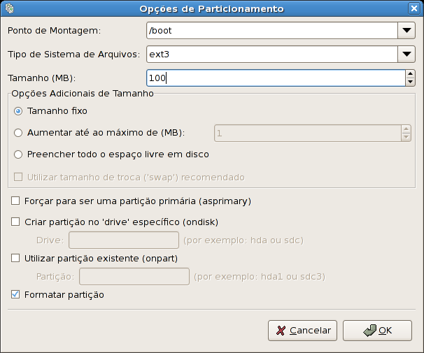 Red Hat Enterprise Linux 5 Installation Guide Figura 29.5. Criando Partições To edit an existing partition, select the partition from the list and click the Edit button.