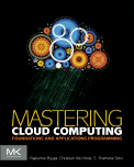Cloud Computing From: Mastering Cloud Computing Foundations and Applications