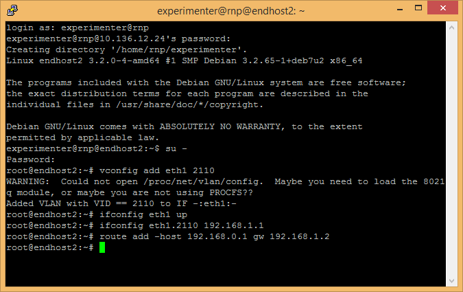 Configuração de endhost1. root@endhost2:~# vconfig add eth1 2110 Added VLAN with VID == 2110 to IF -:eth1:- root@endhost2:~# ifconfig eth1 up root@endhost2:~# ifconfig eth1.2110 192.168.1.1 root@endhost2:~# route add host 192.