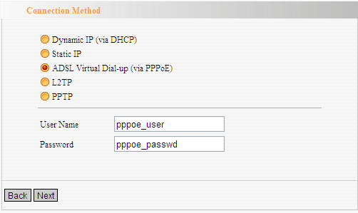 ADSL Virtual Dial-up (via PPPoE) Se o seu ISP fornece o ADSL Virtual Dial-up (via PPPoE), selecione ADSL Virtual discado PPPoE) acesso via modo (.
