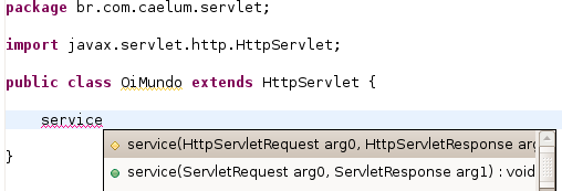 a) Estenda HttpServlet: public class OiMundo extends HttpServlet { b) Utilize o CTRL+SHIFT+O para importar HttpServlet.