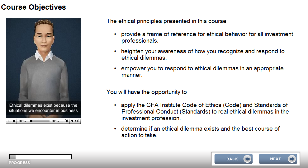 ETHICS RESOURCES Ethical Standards for Investment Professionals: An Interactive Case- Based Course Ethics Course Module 2: Standard II Integrity of Capital Markets Ethics Course Module 3: