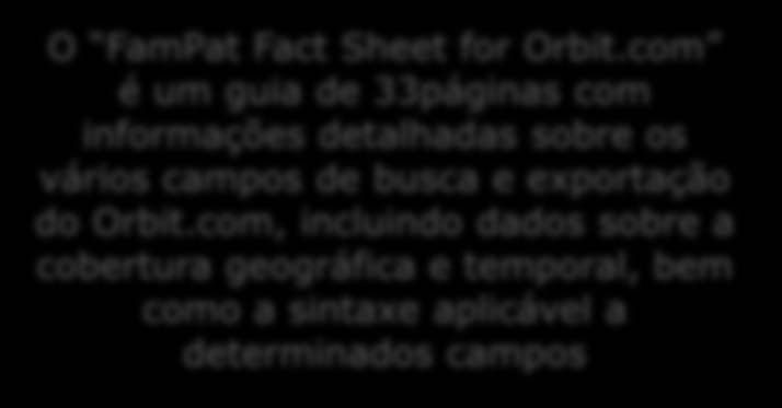 O FamPat Fact Sheet for Orbit.