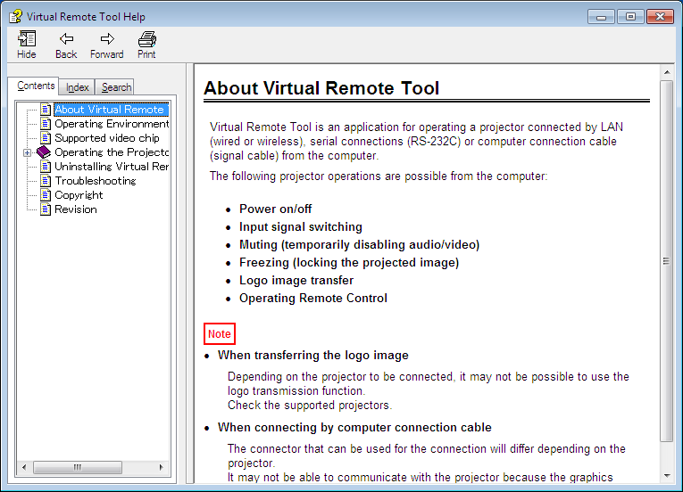 8. Supportware do Usuário Sair do Virtual Remote Tool 1 Clique no ícone do Virtual Remote Tool na Barra de Tarefas. O menu pop-up será exibido. 2 Clique em Sair. O Virtual Remote Tool será fechado.