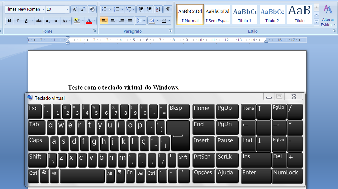 Simuladores de Teclado Exemplo do uso do Teclado Virtual do Windows Para ativá-lo: