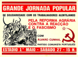 Cartaz número: 01 Solidariedade com os trabalhadores rurais alentajanos 1975 Card number: 01 Solidarity with the rural workers of Alentejo 1975 Alentejo Province, southeast of, includes today s