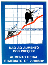 Cerca de 1976 Card number: 08 Against freezing collective bargaining Against price increases In defense of freedom of expression and information In defense of land reform In defense of the democratic