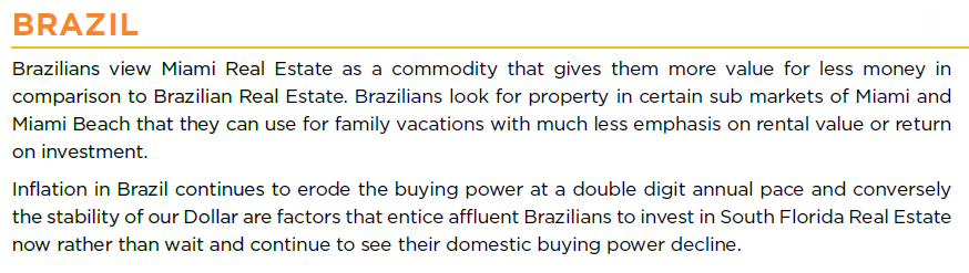 FL Home Buyers from Brazil Top Florida Cities Source: Profile of International Home