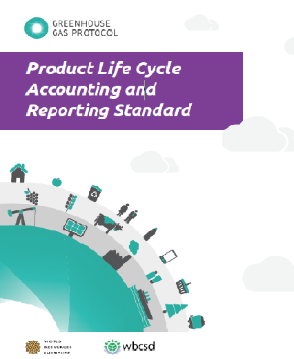 Standards Institute GHG Protocol Product Standard Product Life Cycle Accounting and