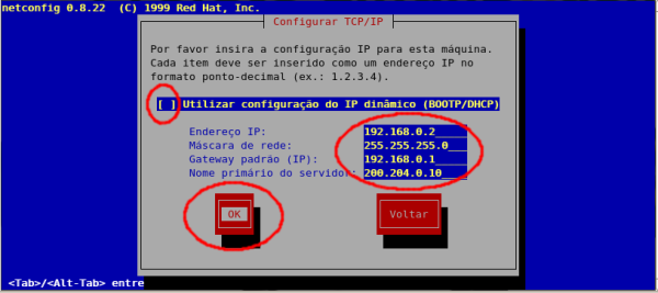 Configuração IP estático: # /etc/sysconfig/network-scripts/ifcfg-eth0 DEVICE = eth0 ONBOOT = yes BOOTPROTO = static IPADDR = 192.168.0.2 NETMASK = 255.255.255.0 NETWORK = 192.168.0.0 BROADCAST = 192.