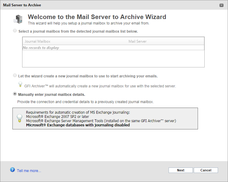 Captura de tela 23: Assistente da caixa de correio do diário 2. Na página Mail Server to Archive Wizard, selecione Let the wizard create a new journal mailbox to use to start archiving your emails.