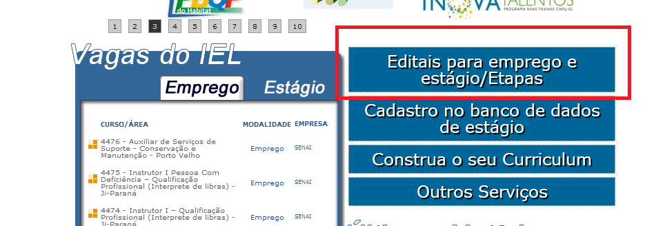 Para verificar as demais etapas que consta no cronograma o candidato deverá entrar no site do IEL/RO