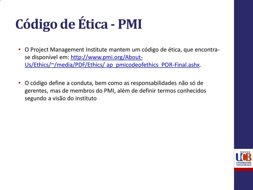 org/about- Us/Ethics/~/media/PDF/Ethics/ ap_pmicodeofethics_por-final.ashx.