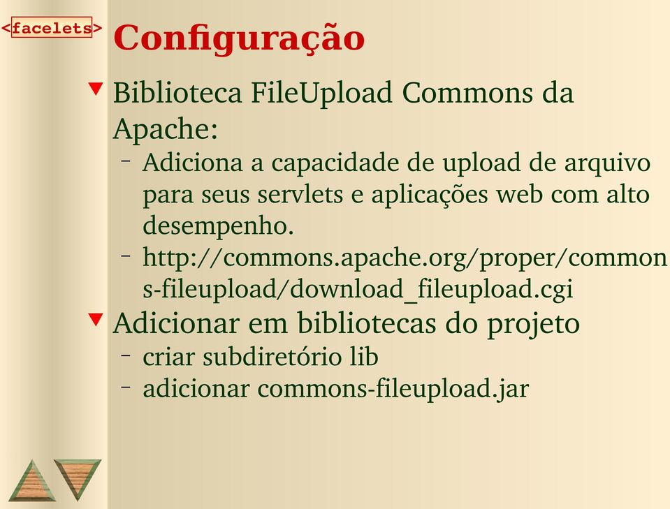 http://commons.apache.org/proper/common s fileupload/download_fileupload.