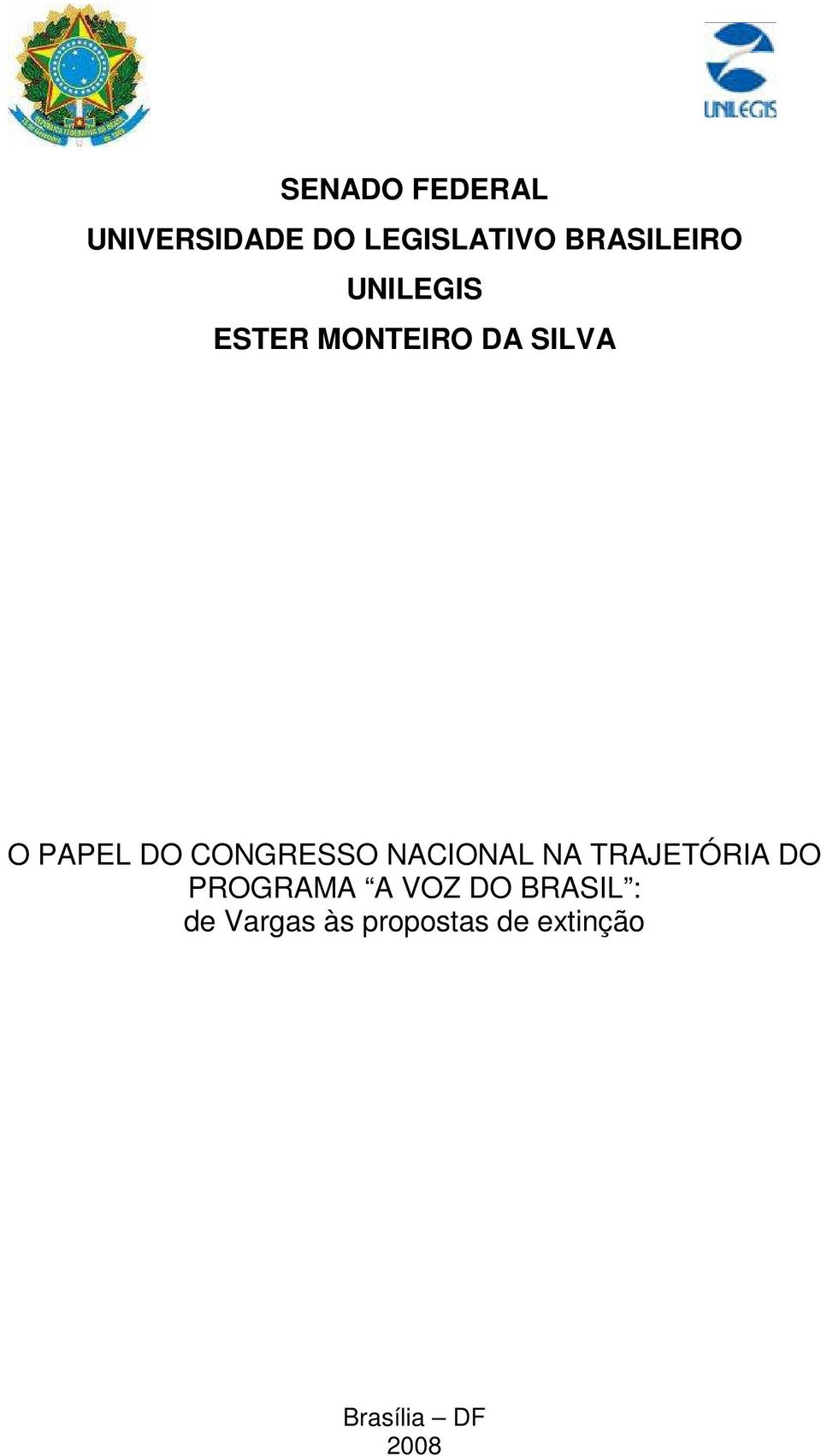 DO CONGRESSO NACIONAL NA TRAJETÓRIA DO PROGRAMA A