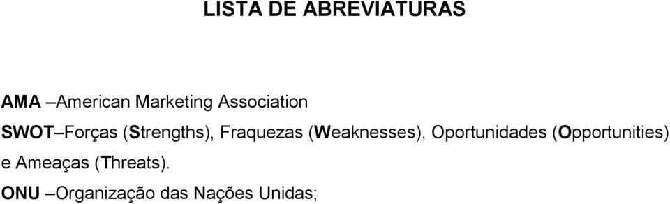 (Weaknesses), Oportunidades (Opportunities) e