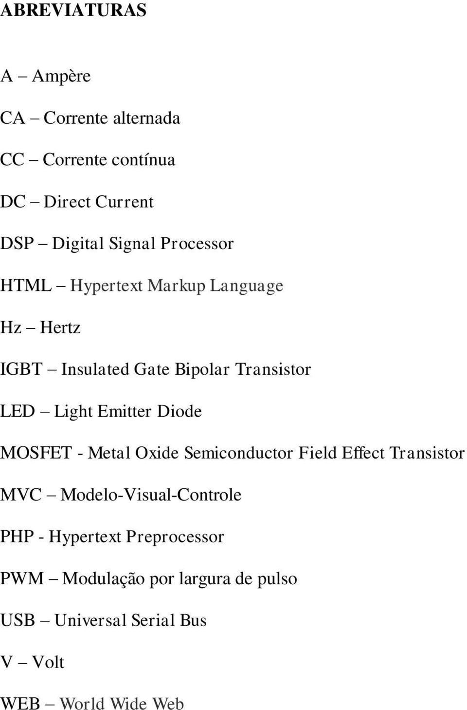 Emitter Diode MOSFET - Metal Oxide Semiconductor Field Effect Transistor MVC Modelo-Visual-Controle PHP