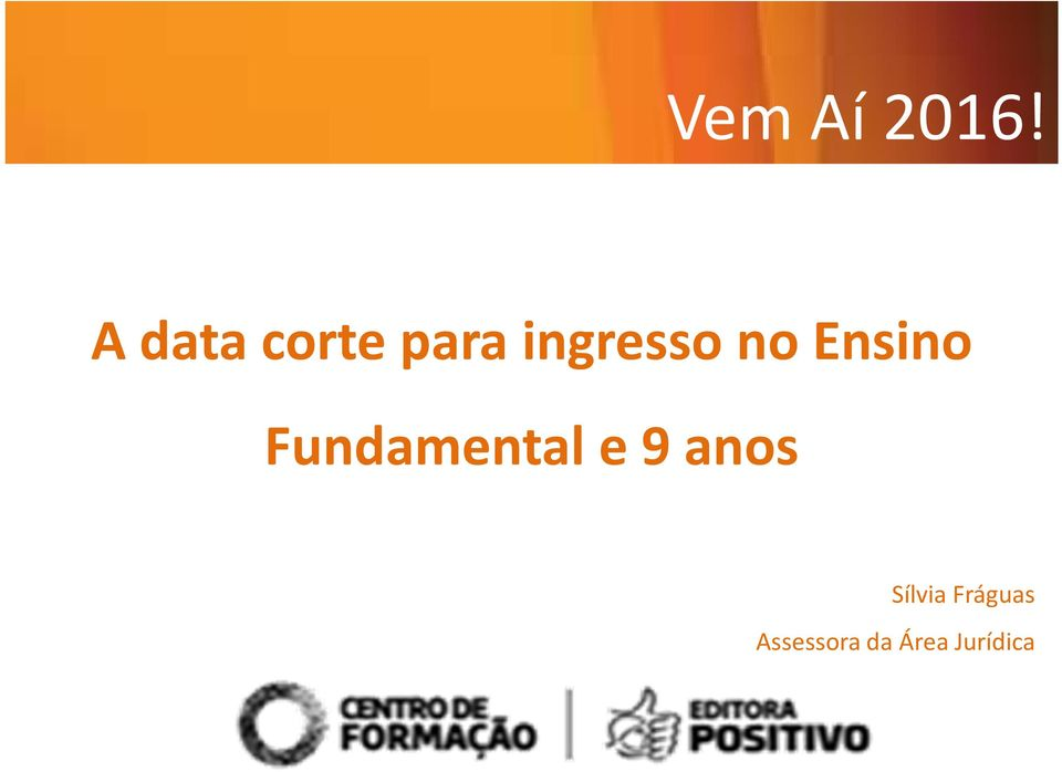 no Ensino Fundamental e 9