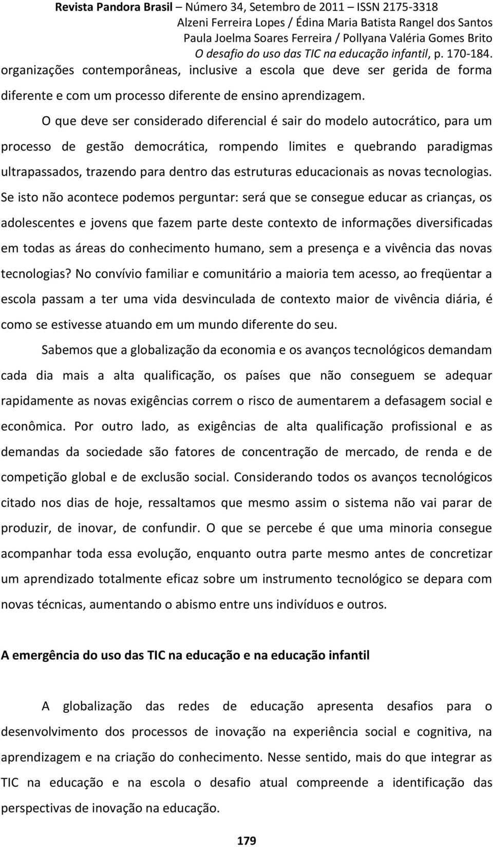 educacionais as novas tecnologias.