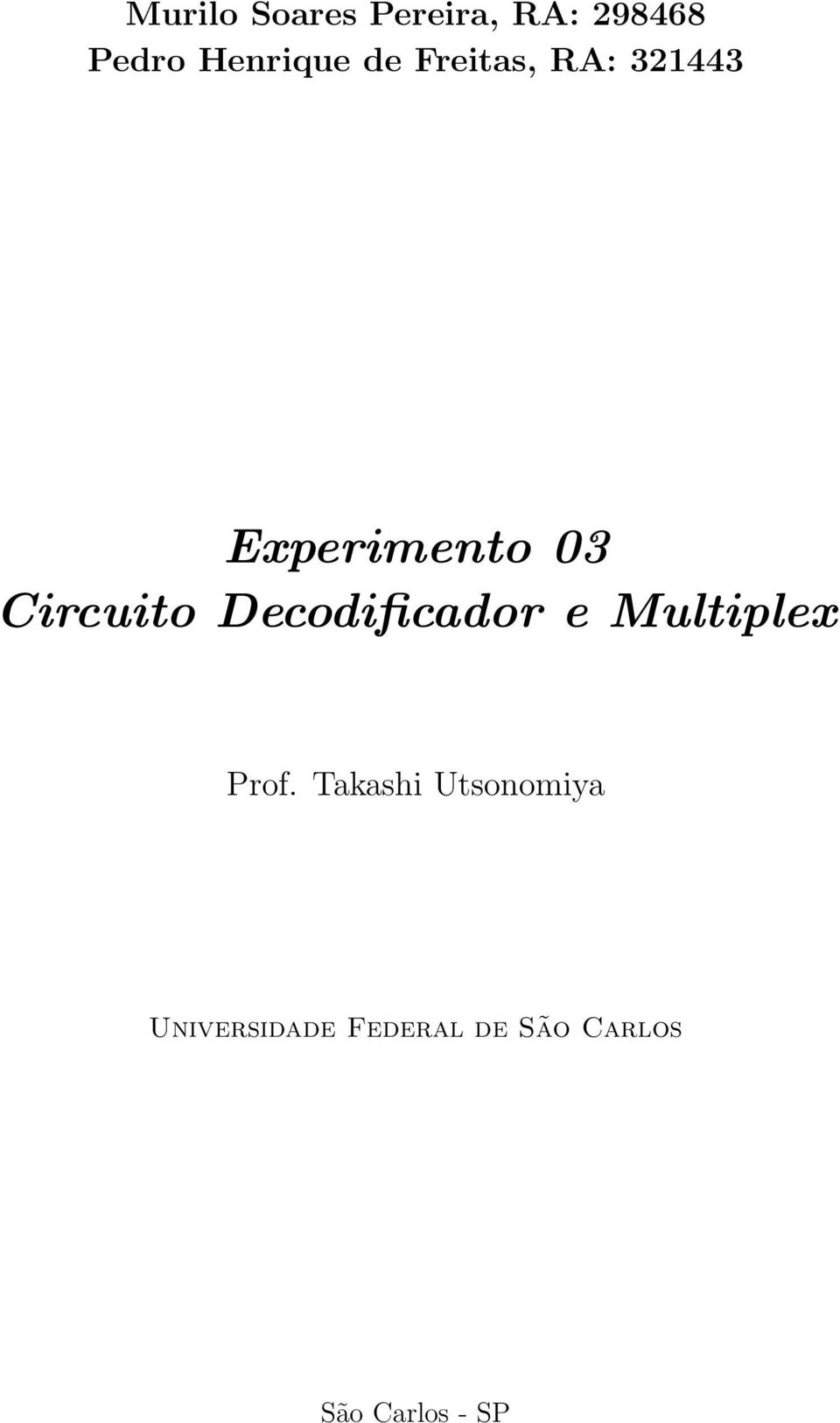 Decodificador e Multiplex Prof.