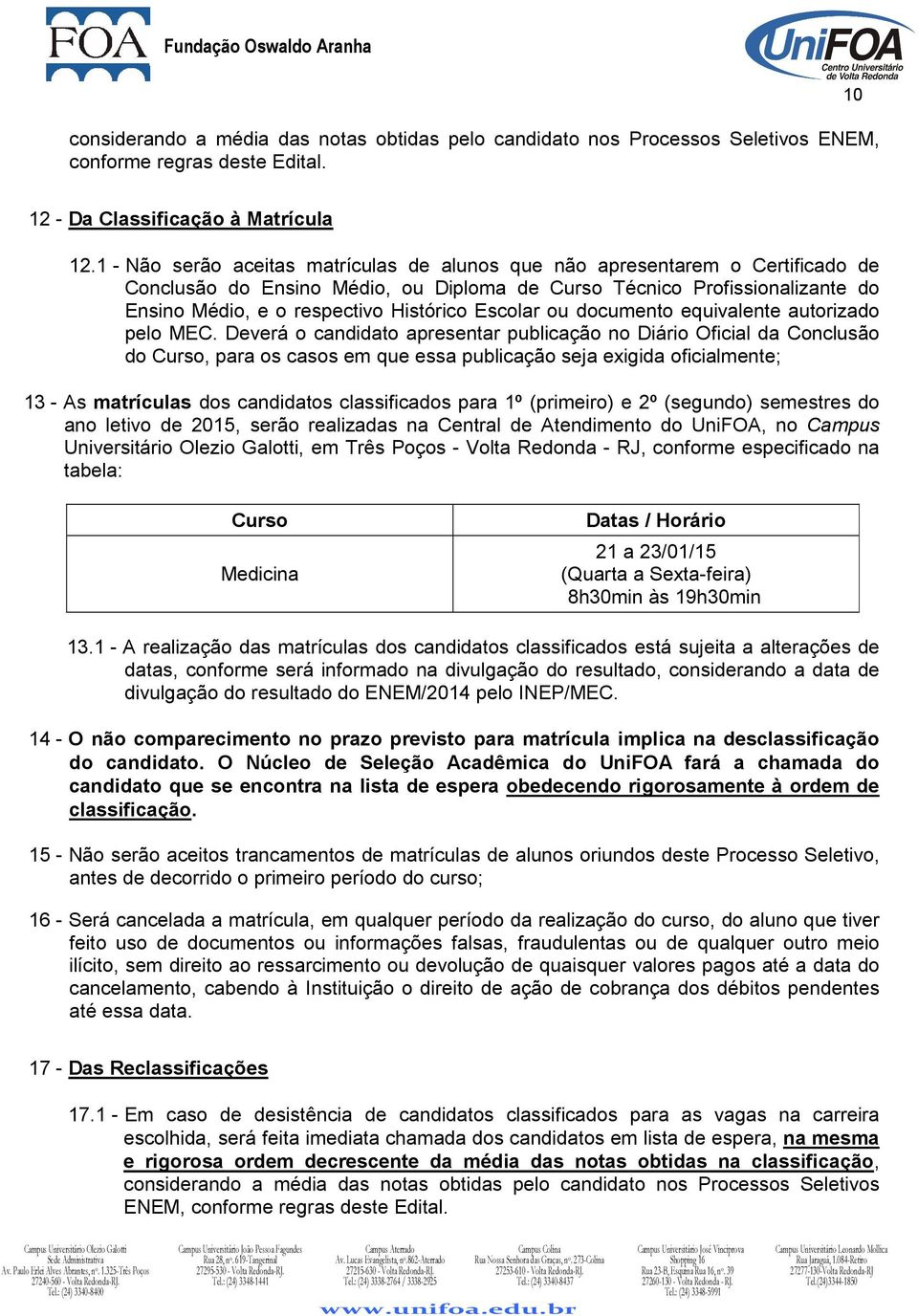 Escolar ou documento equivalente autorizado pelo MEC.