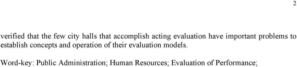 and operation of their evaluation models.