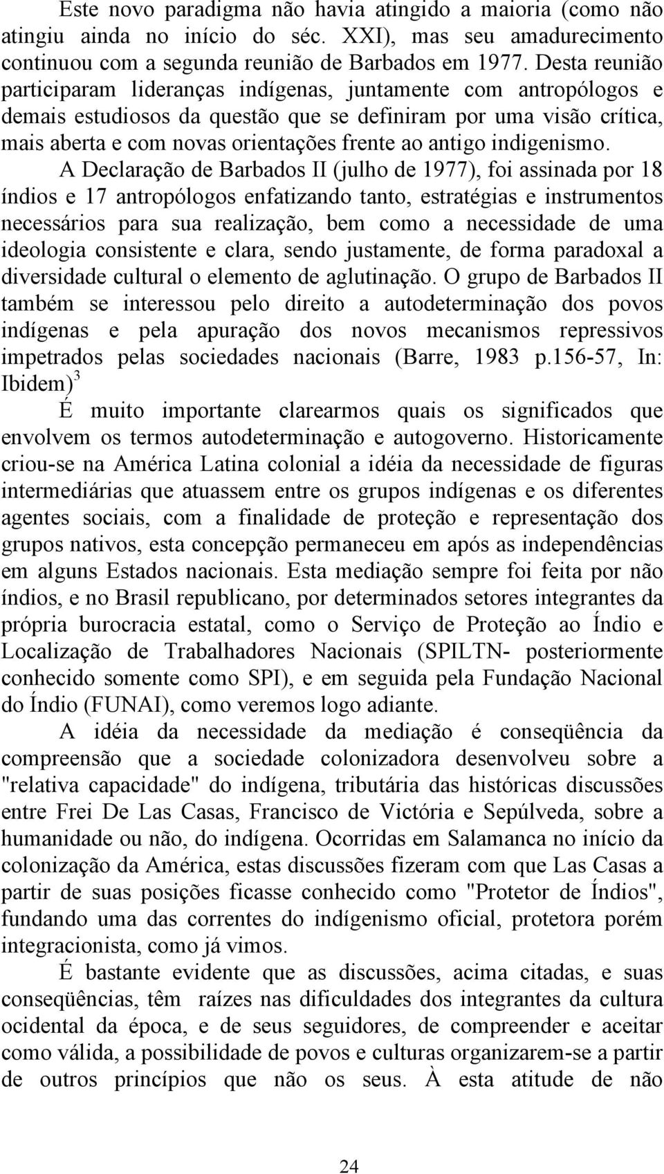 antigo indigenismo.