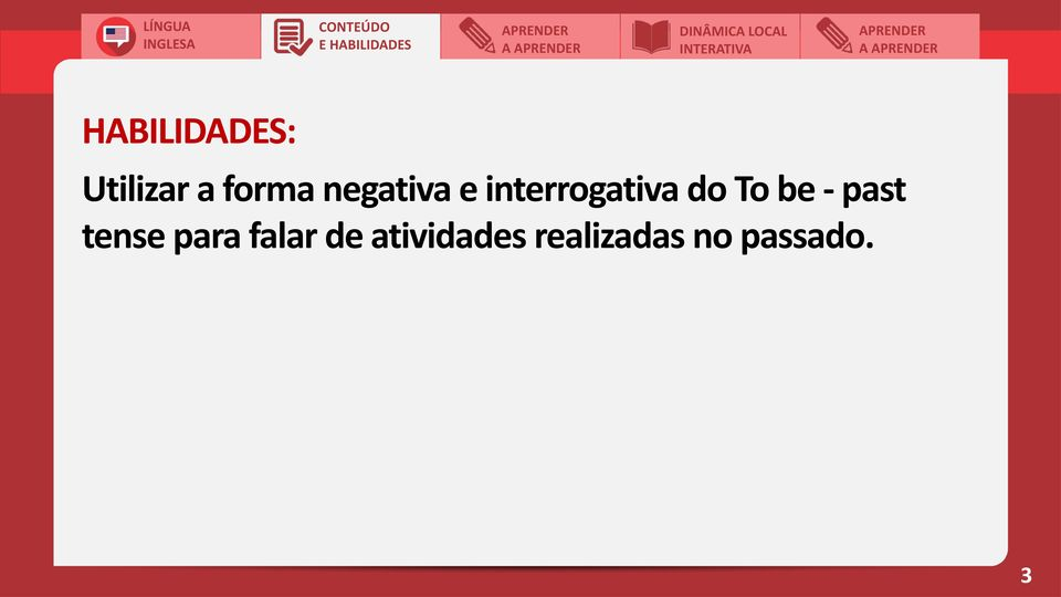 interrogativa do To be - past tense