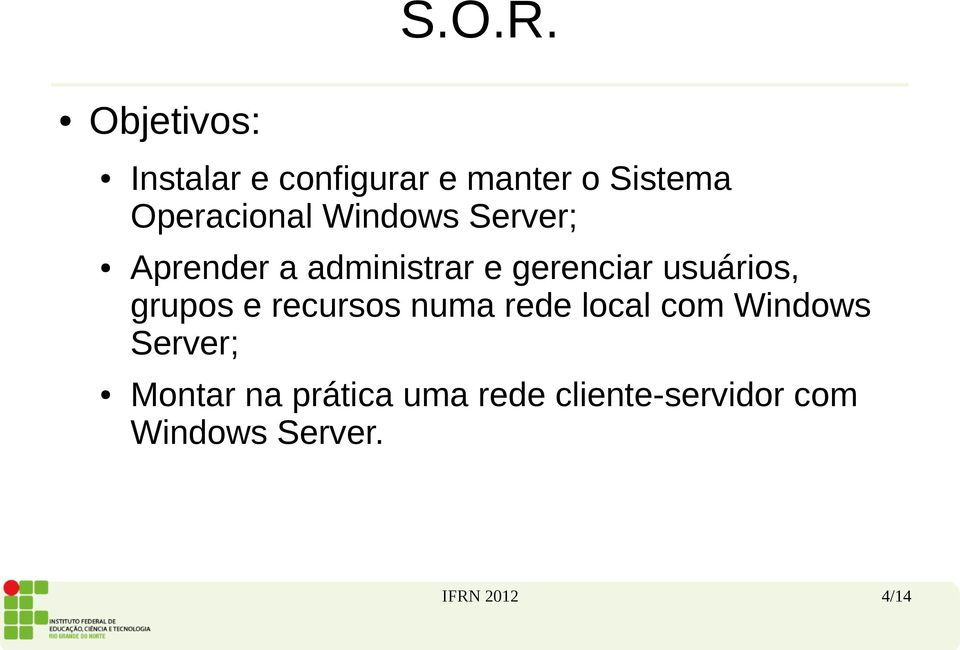 grupos e recursos numa rede local com Windows Server; Montar na