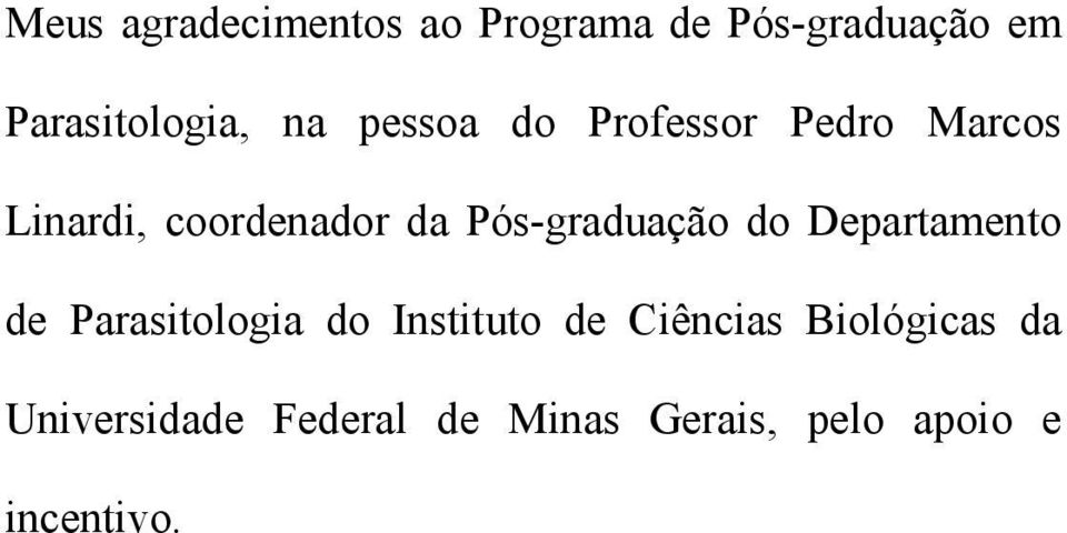 Pós-graduação do Departamento de Parasitologia do Instituto de