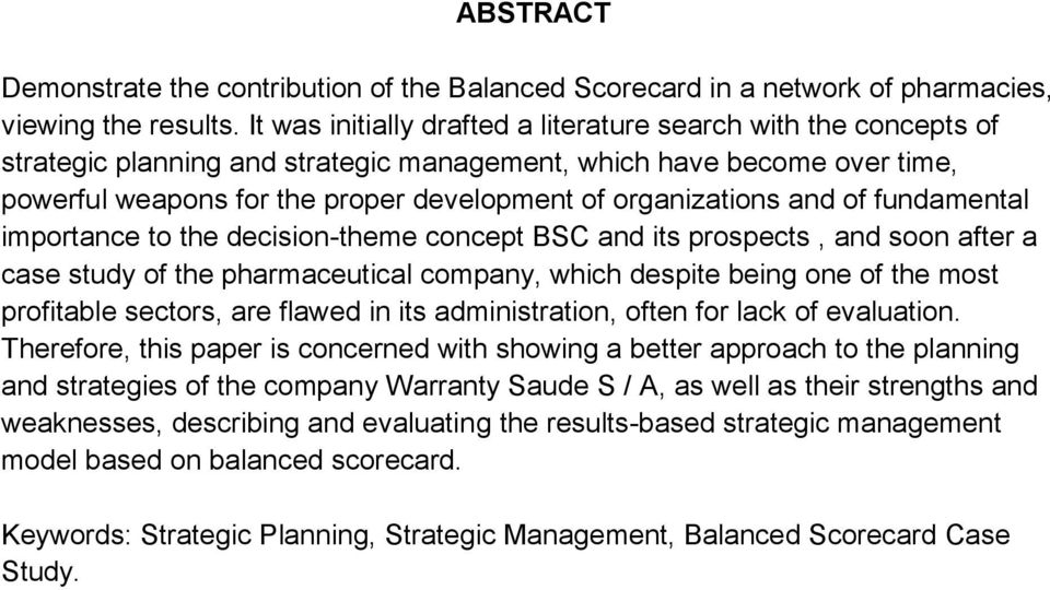 organizations and of fundamental importance to the decision-theme concept BSC and its prospects, and soon after a case study of the pharmaceutical company, which despite being one of the most