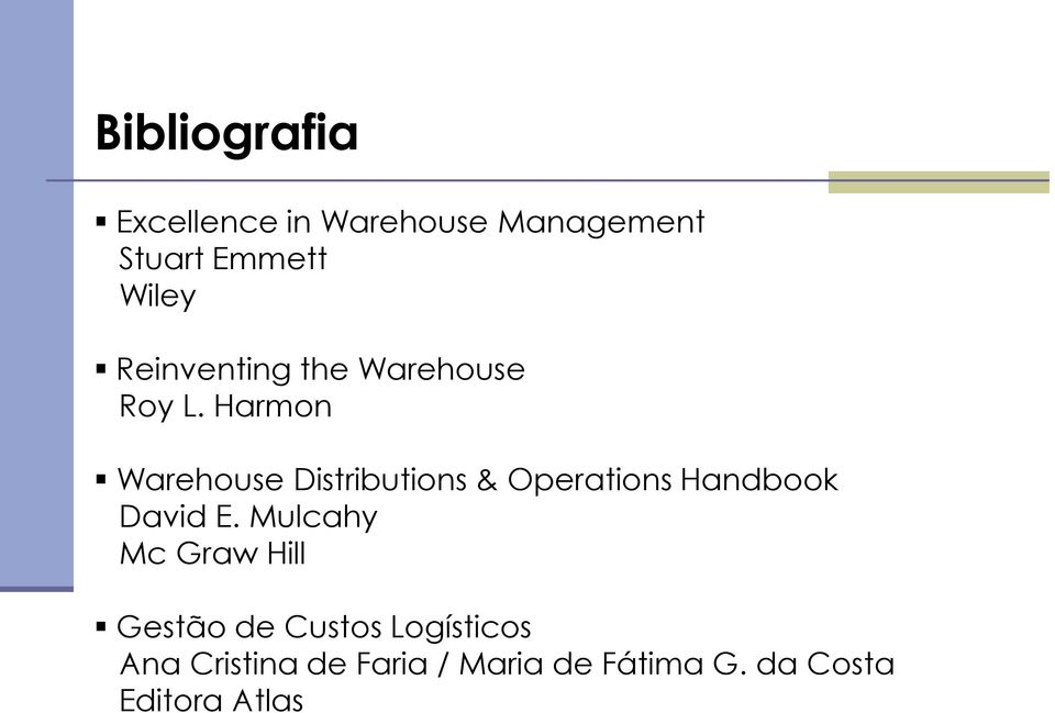 Harmon Warehouse Distributions & Operations Handbook David E.