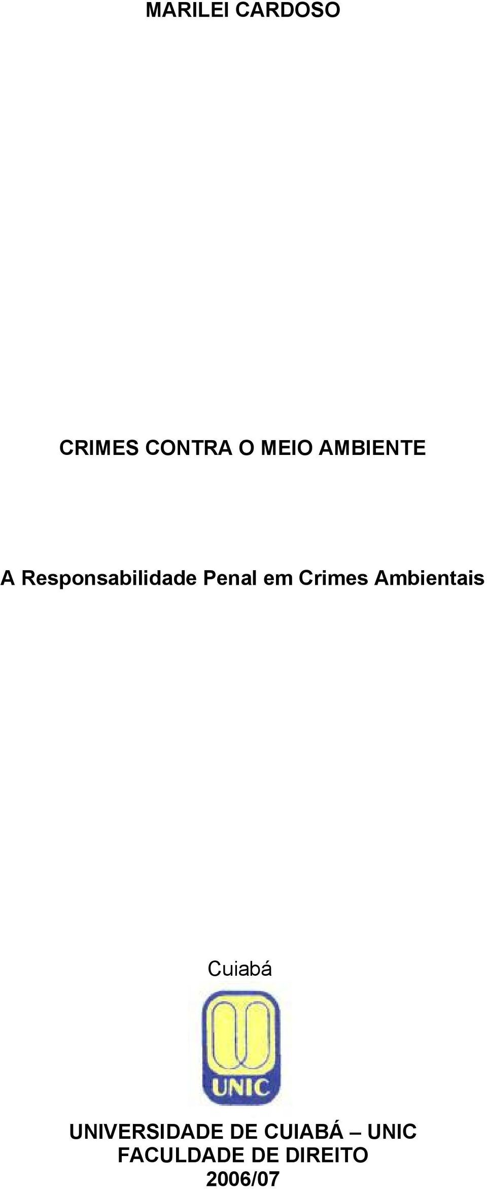 Crimes Ambientais Cuiabá UNIVERSIDADE
