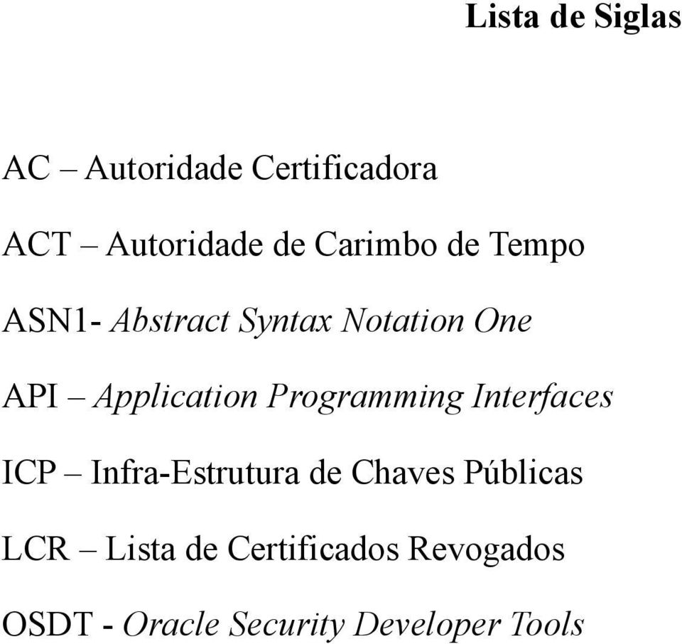 Application Programming Interfaces ICP Infra-Estrutura de Chaves
