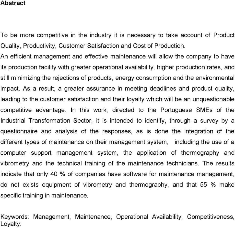rejections of products, energy consumption and the environmental impact.