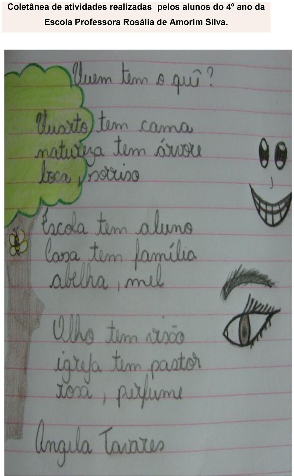 do 4º ano da Escola