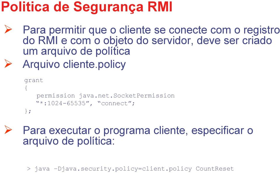policy grant { permission java.net.