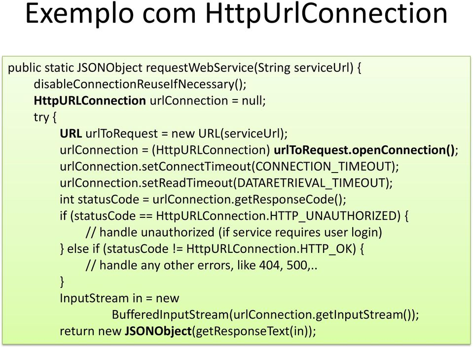 setreadtimeout(dataretrieval_timeout); int statuscode = urlconnection.getresponsecode(); if (statuscode == HttpURLConnection.