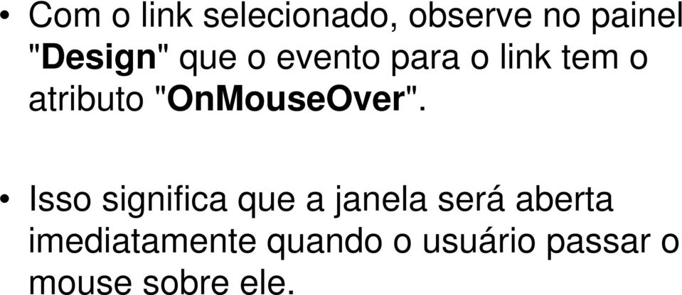 """OnMouseOver""."