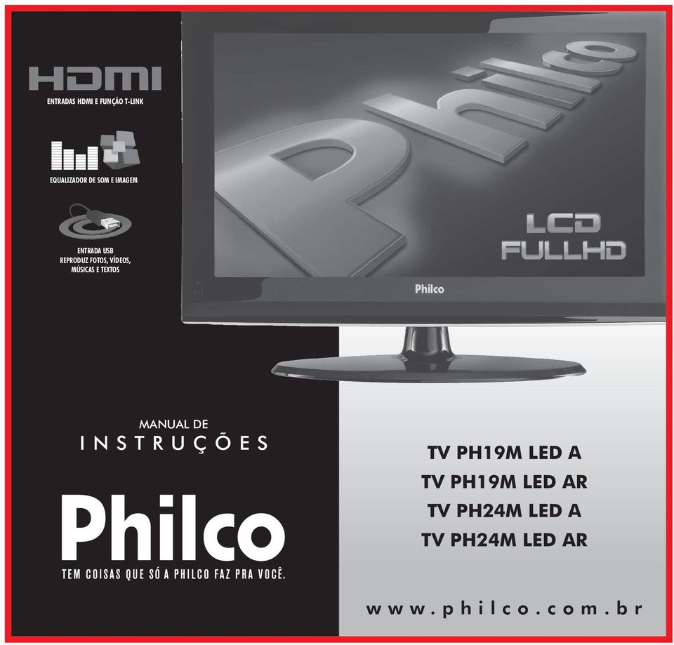 TEXTOS MANUAL DE I N S T R U Ç Õ E S TV PHM LED A TV PHM