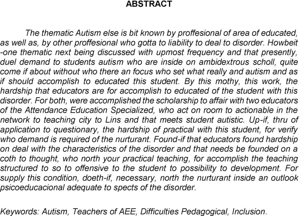 focus who set what really and autism and as if should accomplish to educated this student.