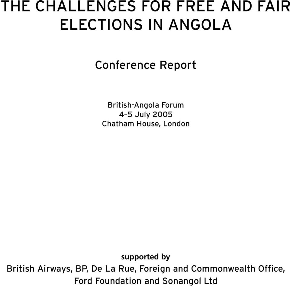 Chatham House, London supported by British Airways, BP, De