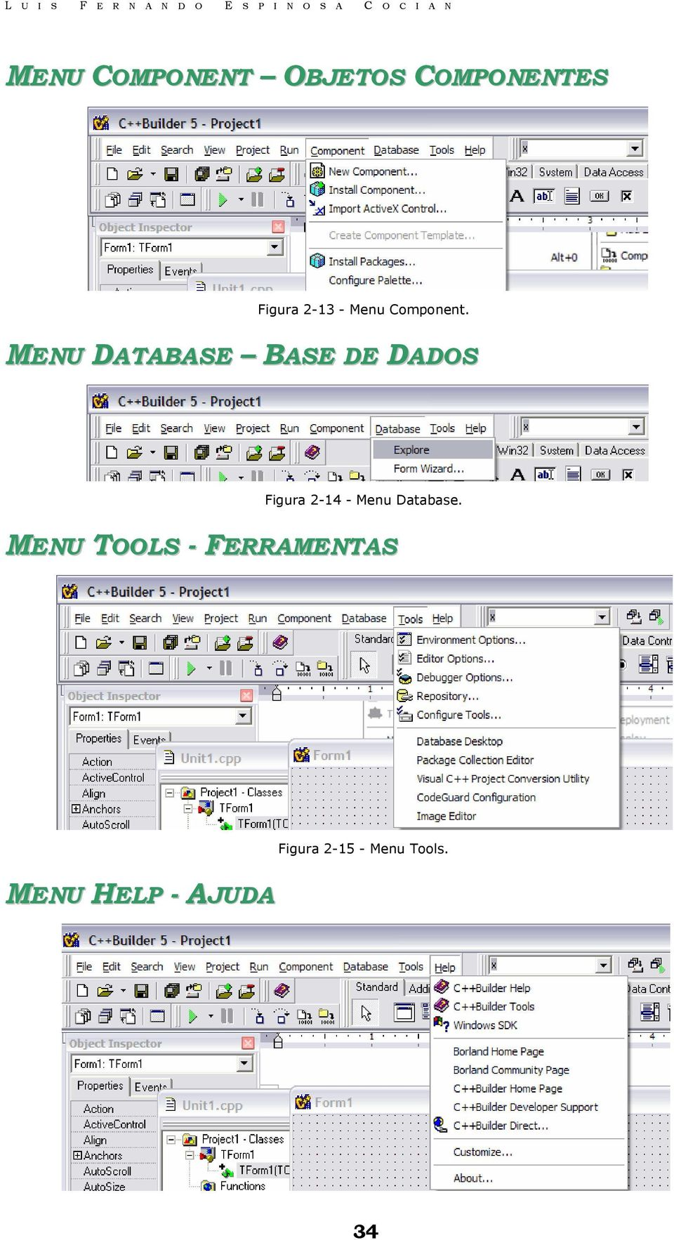 MENU DATABASE BASE DE DADOS Figura 2-14 - Menu
