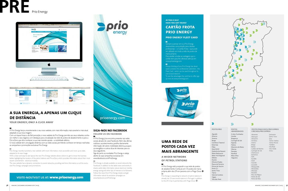 com Always thinking of you, Prio Energy has developed a solution for professional customers - the Fleet Card - which can be used throughout its own-brand network.
