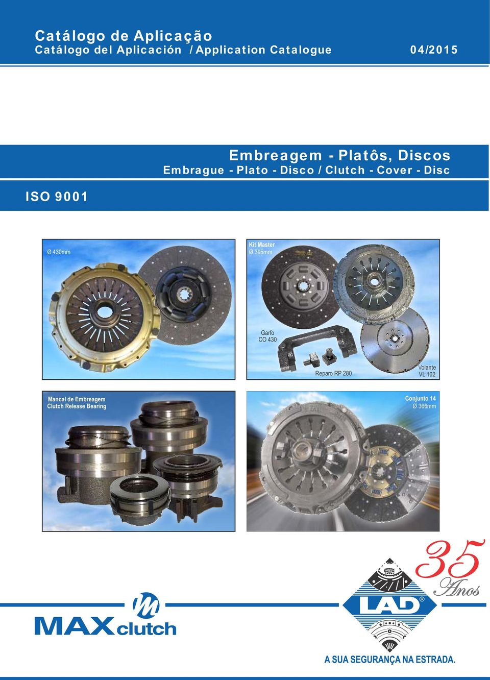 Cover - Disc ISO 9001 Ø 430mm Kit Master Ø 395mm Garfo CO 430 Reparo RP 280