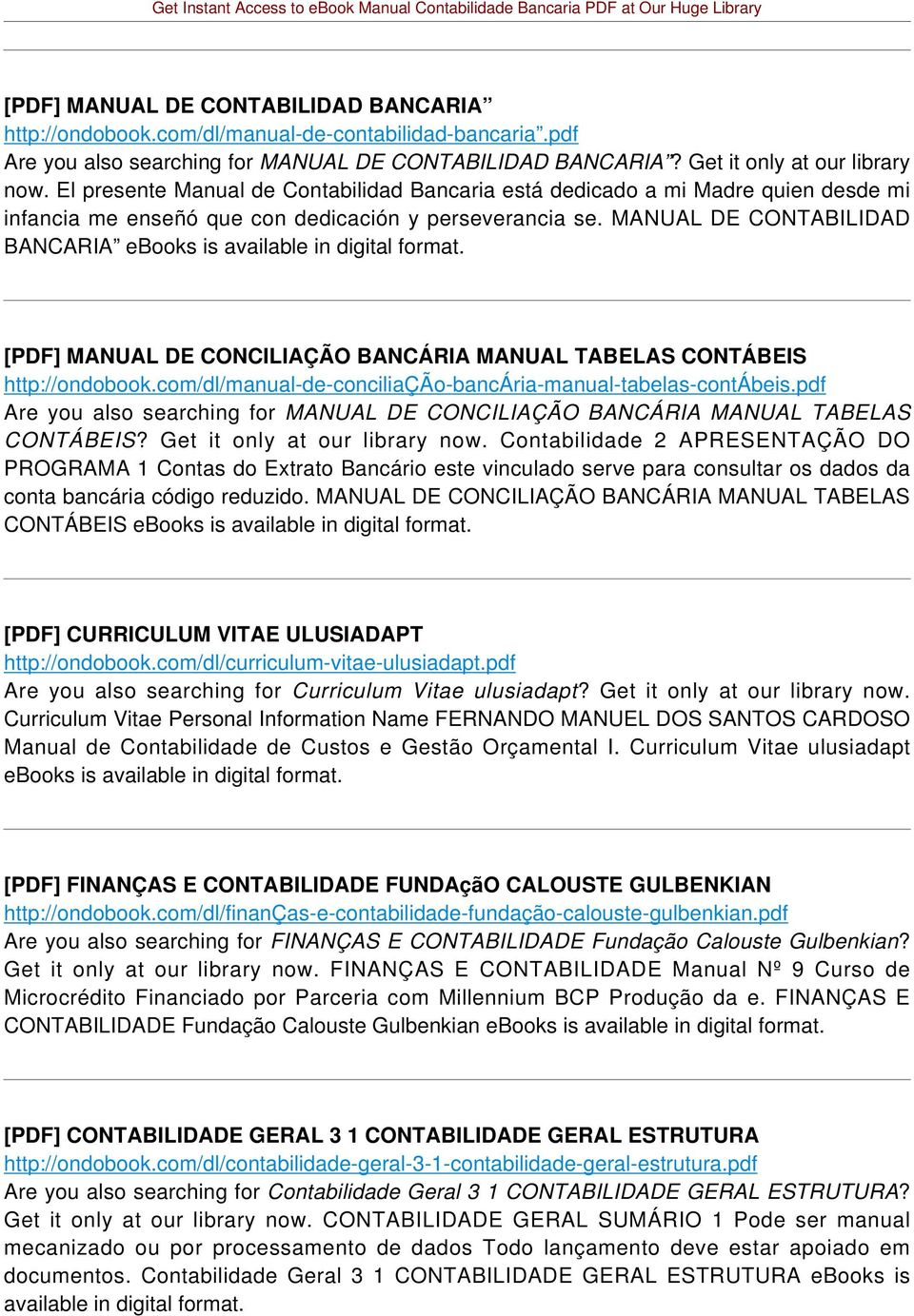 MANUAL DE CONTABILIDAD BANCARIA ebooks is available in digital format. [PDF] MANUAL DE CONCILIAÇÃO BANCÁRIA MANUAL TABELAS CONTÁBEIS http://ondobook.